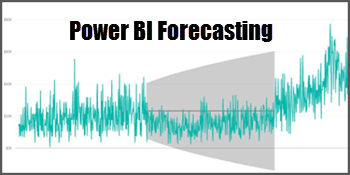 Data Forecasting and Analytics with Power BI Desktop