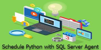 Run Python Scripts in SQL Server Agent