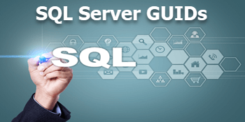 What is a GUID in SQL Server