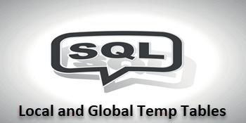 QnA VBage Local vs Global SQL Server Temporay Table