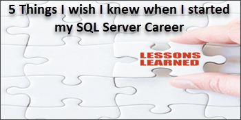 QnA VBage Five Things I Wish I Knew When I Started My SQL Server Career