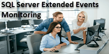 SQL Server Extended Events Tutorial