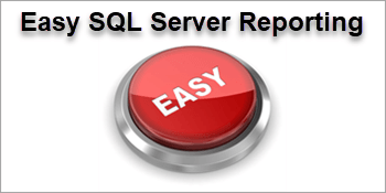 SQL Server Report Development Made Easy