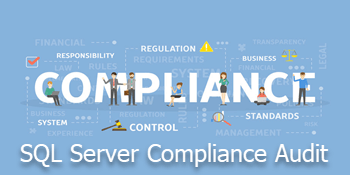 How to Pass a SQL Server Compliance Audit