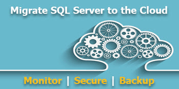 Don't fear migrating SQL Server to the cloud