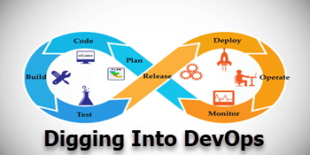 Digging into DevOps