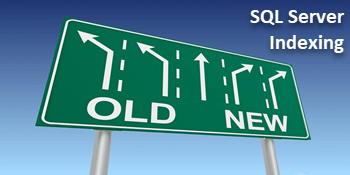 Indexing and SQL Server®-What's Old and What's New