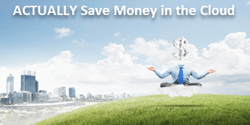 How to ACTUALLY save money in the cloud with SQL Server