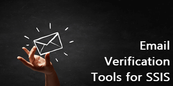 Gain Insight with Email Verification Tools for SSIS