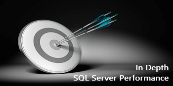 Identify SQL Server Performance Problems Quickly and Efficiently