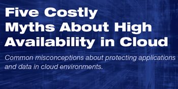 Five Costly Myths About High Availability in Cloud