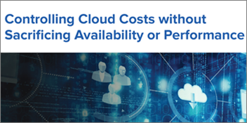 Controlling Cloud Costs without Sacrificing Availability or Performance