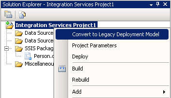 SSIS Solution Explorer Convert to Legacy Deployment Model