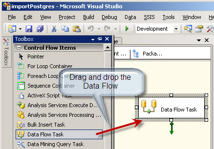 Drag and drop the Data Flow in SQL Server Integration Services