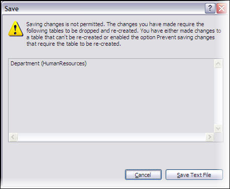 Error message in SSMS  about prevent changes that require table re-creation