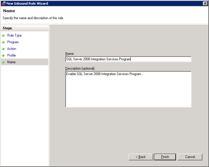 complete the wizard and to enable Windows Firewall for SQL Server 2008 Integration Service