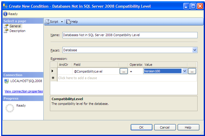 Under Expression select Field value as @CompatibilityLevel and choose operator value as ' = ' and then value as Version100