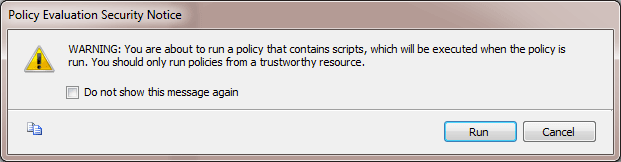 dialog that warns you about scripts in policies