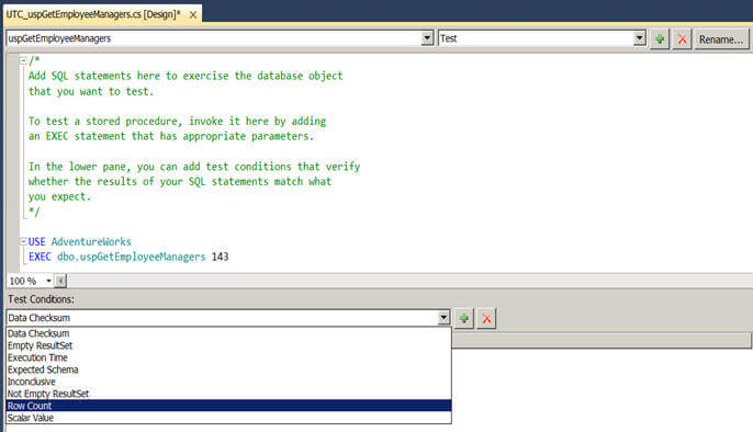 first using the T-SQL assertion in your test case itself or second using one or more of the available test conditions