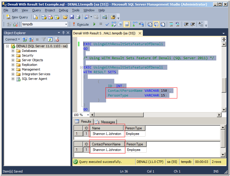using the with results feature of sql server denali