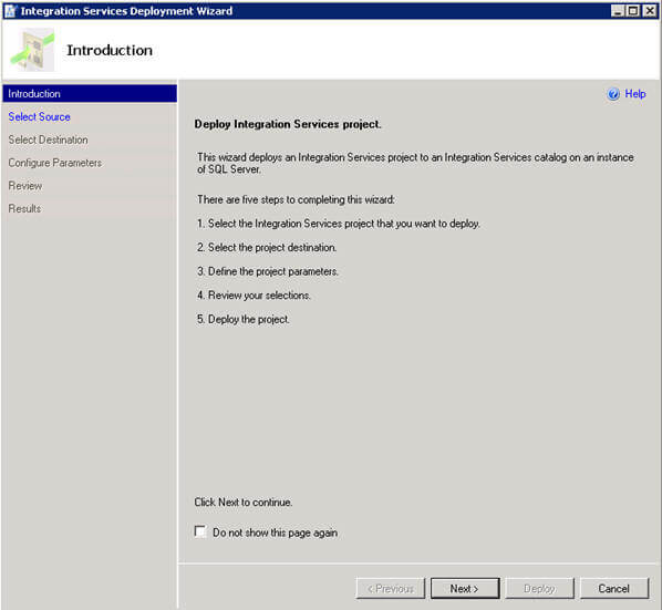 deploys an integration services project to an integration services catalog on an instance of sql server