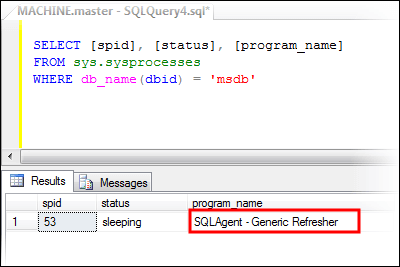 SQL Agent - Generic Refresher in sysprocesses