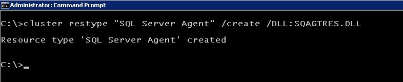 cluster.exe Create the SQL Server Agent resource type