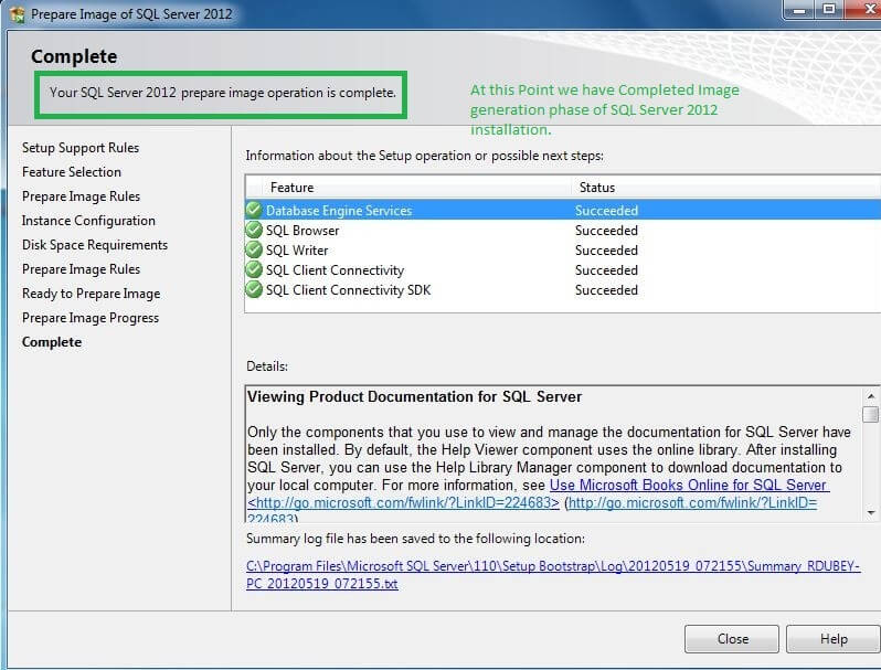 At this Point we have prepared the Sysprep image for the installation of sql server 2012.