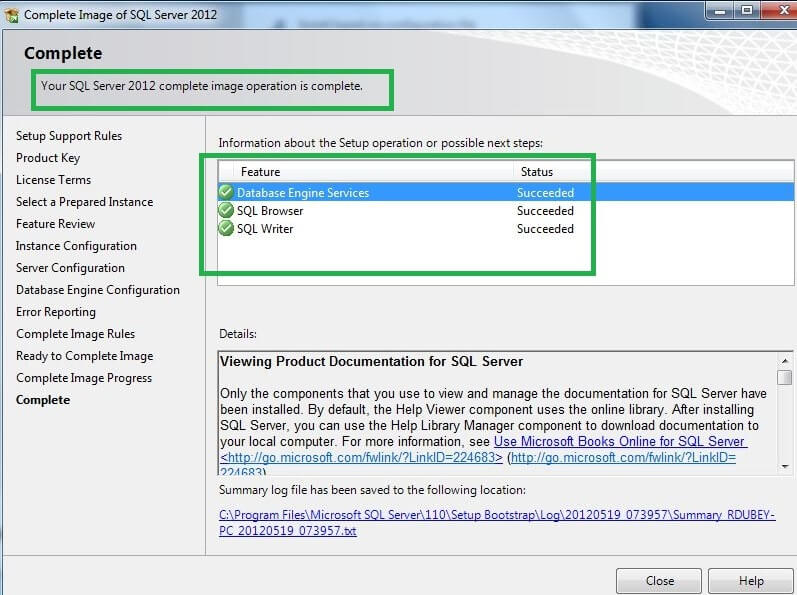 Now we have Completed SQL Server 2012 installation using Sysprep.