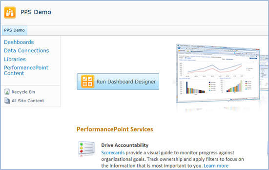 click on Run Dashboard Designer button to launch PerformancePoint Dashboard Designer