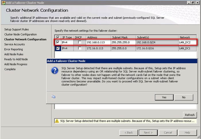 enter the virtual IP address and subnet mask that your SQL Server 2012 cluster will use in the subnet that the second node is in