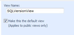 I'll name it SQLVersionView