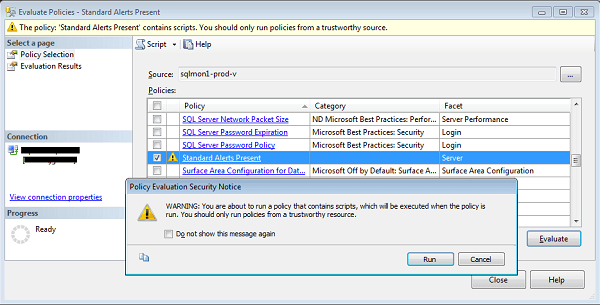 Evaluate Policies in SQL Server Management Studio and Warning Message