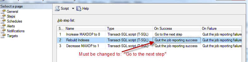 Once changes are made, be sure to verify the SQL Agent Job Steps processes from the beginning to the end