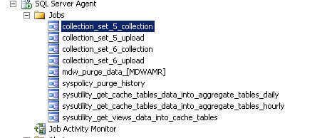 You can verify the configuration of data collectors by going to SQL Server Agent Jobs