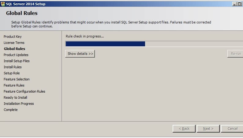 The SQL Server 2014 Setup application will run multiple checks for rules during the installation process.