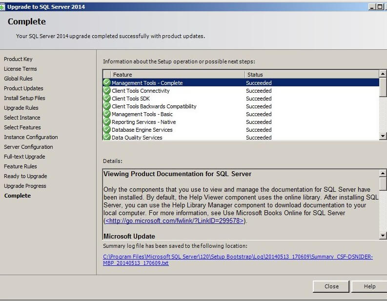 "Upon completion of the installation, click on ""Close"" to exit the Upgrade to SQL Server 2014 application."