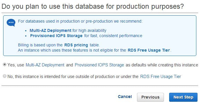Choosing Multi-AZ Deployment and Provisioned IOPS