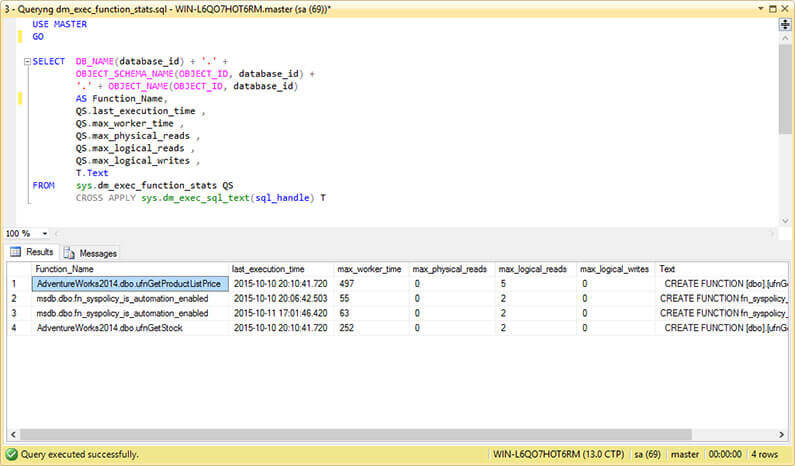 Querying sys.dm_exec_function_stats to Obtain Scalar Functions Execution Statistics.