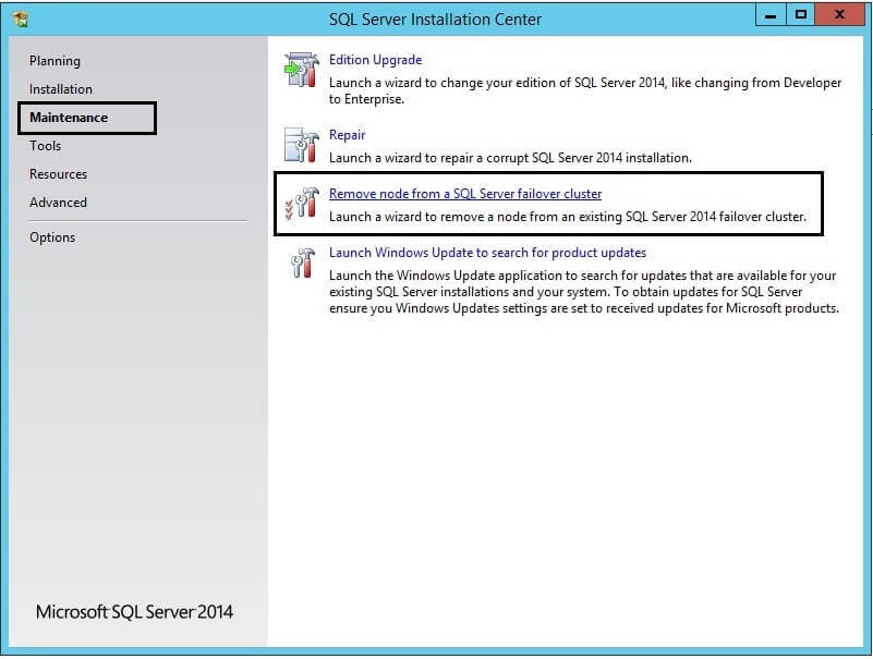 SQL Server Installation Center in the Maintenance tab