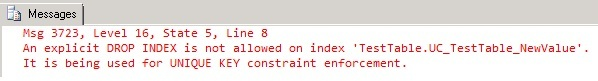 Unable to issue DROP INDEX for Unique Key Constraint