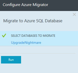 Click Run to begin the Migrate to Azure SQL Database