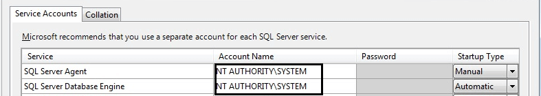 Select user NT Authority\SYSTEM for the SQL Server services