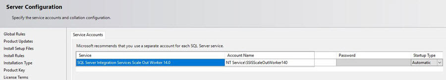 select the account to run SQL Server Integration Services Scale Out Worker service and select the Startup Type