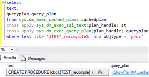 Populate Procedure Test_recompile plan cached details - Description: Populate Procedure Test_recompile plan cached detail