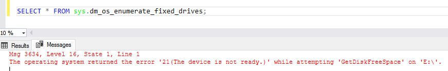 SQL Server sys.dm_os_enumerate_fixed_drives DMV messages outout