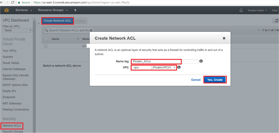 On Create Network ACLs page, click on dialog box give the Name Tag and select VPC and hit Yes, Create - Description: On Create Network ACLs page, click on dialog box give the Name Tag and select VPC and hit Yes, Create