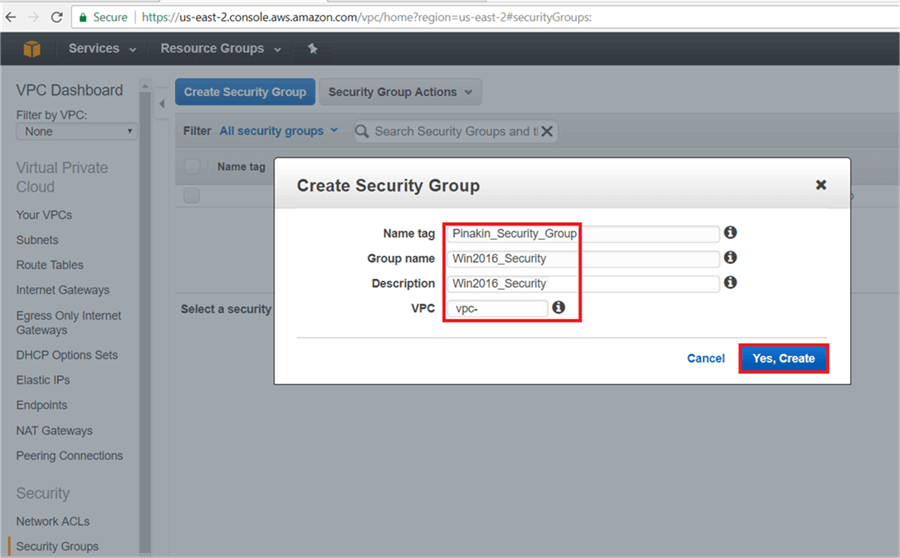 On Create Security group dialog box, give the Name Tag and select VPC and hit Yes, Create - Description: On Create Security group dialog box, give the Name Tag and select VPC and hit Yes, Create