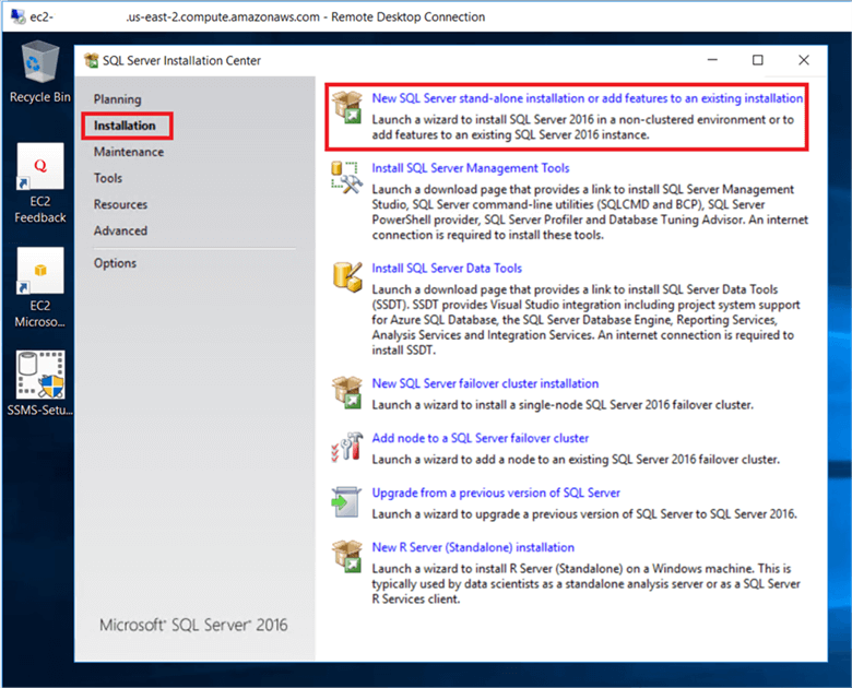 On the SQL Server 2016 installation media click on the installation link on the left hand side and click on New SQL Server stand-alone installation. This will run the SQL Server 2016 setup wizard. - Description: On the SQL Server 2016 installation media click on the installation link on the left hand side and click on New SQL Server stand-alone installation. This will run the SQL Server 2016 setup wizard.