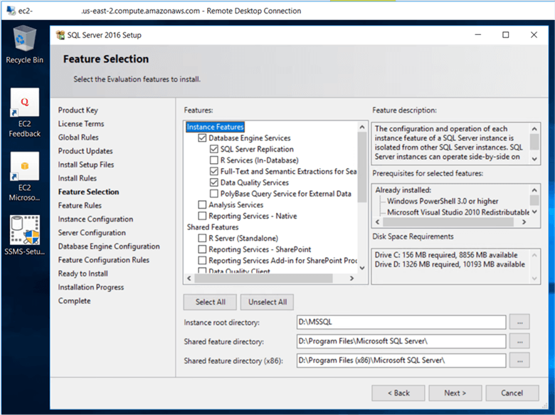 On the Feature Selection dialog box, select the following instance features Database Engine Services, SQL server replication and shared features client tools connectivity as per you requirement and click Next. - Description: On the Feature Selection dialog box, select the following instance features Database Engine Services, SQL server replication and shared features client tools connectivity as per you requirement and click Next.